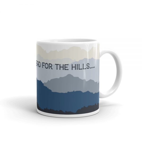 Let's Head for the Hills Mug