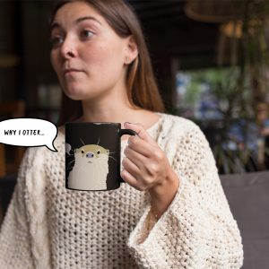 Why I Otter Coffee Mug