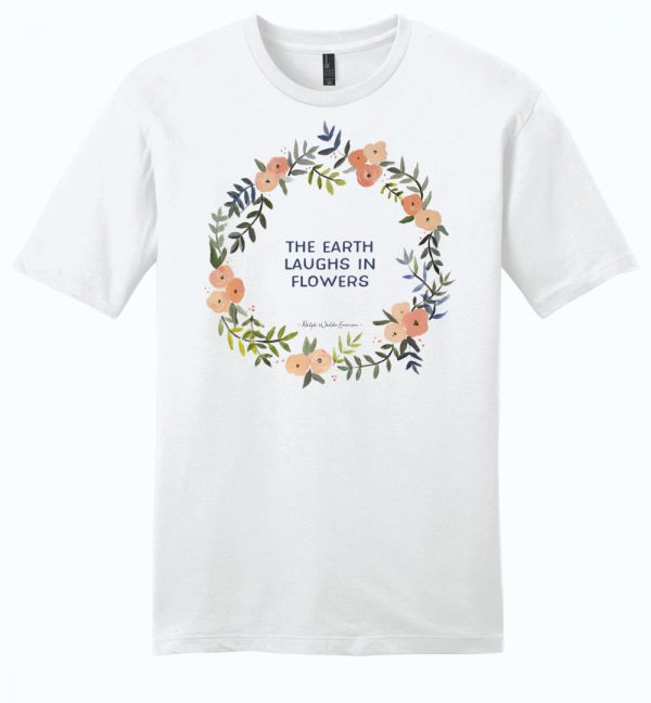 The Earth Laughs in Flowers unisex tee