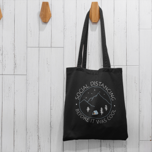 social distancing before it was cool tote bag