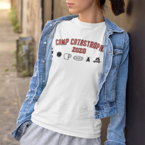 camp catastrophe 2020 ladies t-shirt
